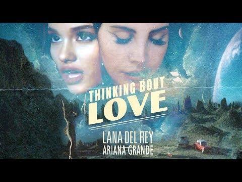 Joseph James  Thinking Bout Love Lana Del Rey VS Ariana Grande