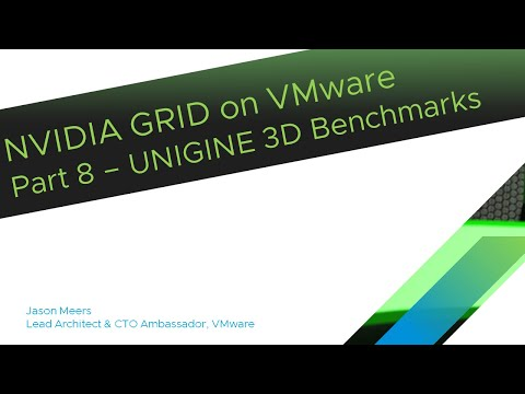 NVIDIA GRID On VMware Part8 - UNIGENE 3D Benchmarks (ESXi 6.5 GRID K2) Jason Meers