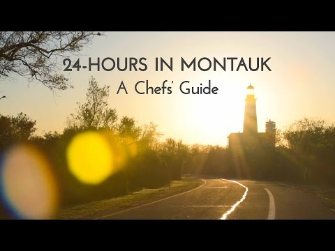 24-Hour Chefs' Guide to Montauk   FED Guides