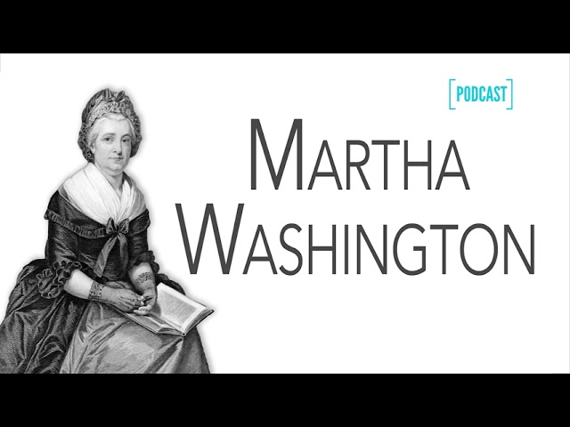 AF-517: Martha Washington: America's First Ladies #1 | Ancestral Findings Podcast