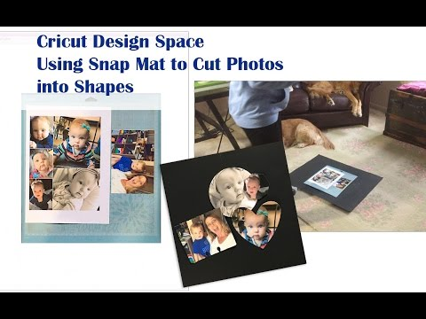 Cutting Photos Into Shapes Using Snap Mat & Cricut Explore