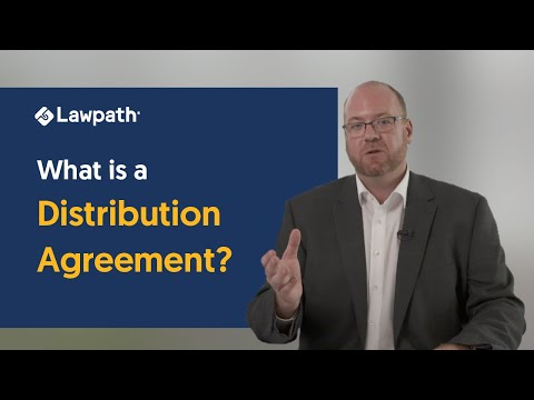 What is a Distribution Agreement?