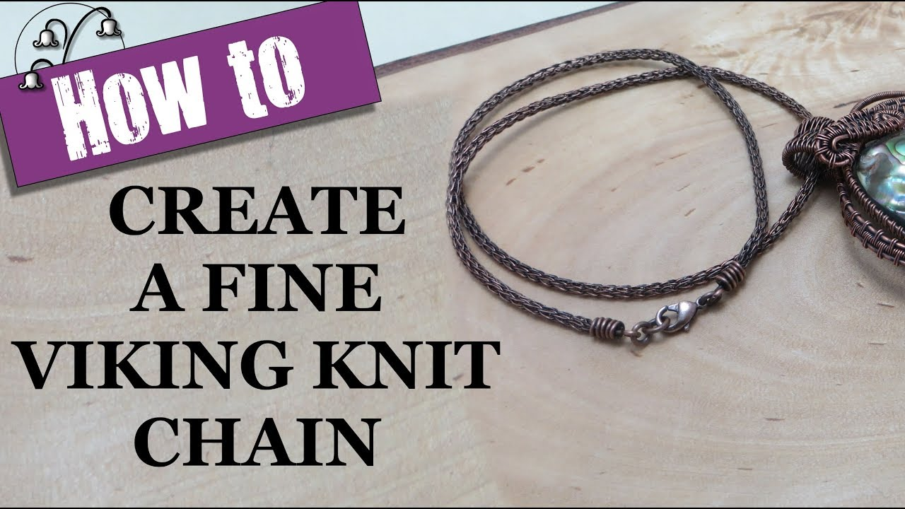 How to Create a Fine Viking Knit Chain - YouTube