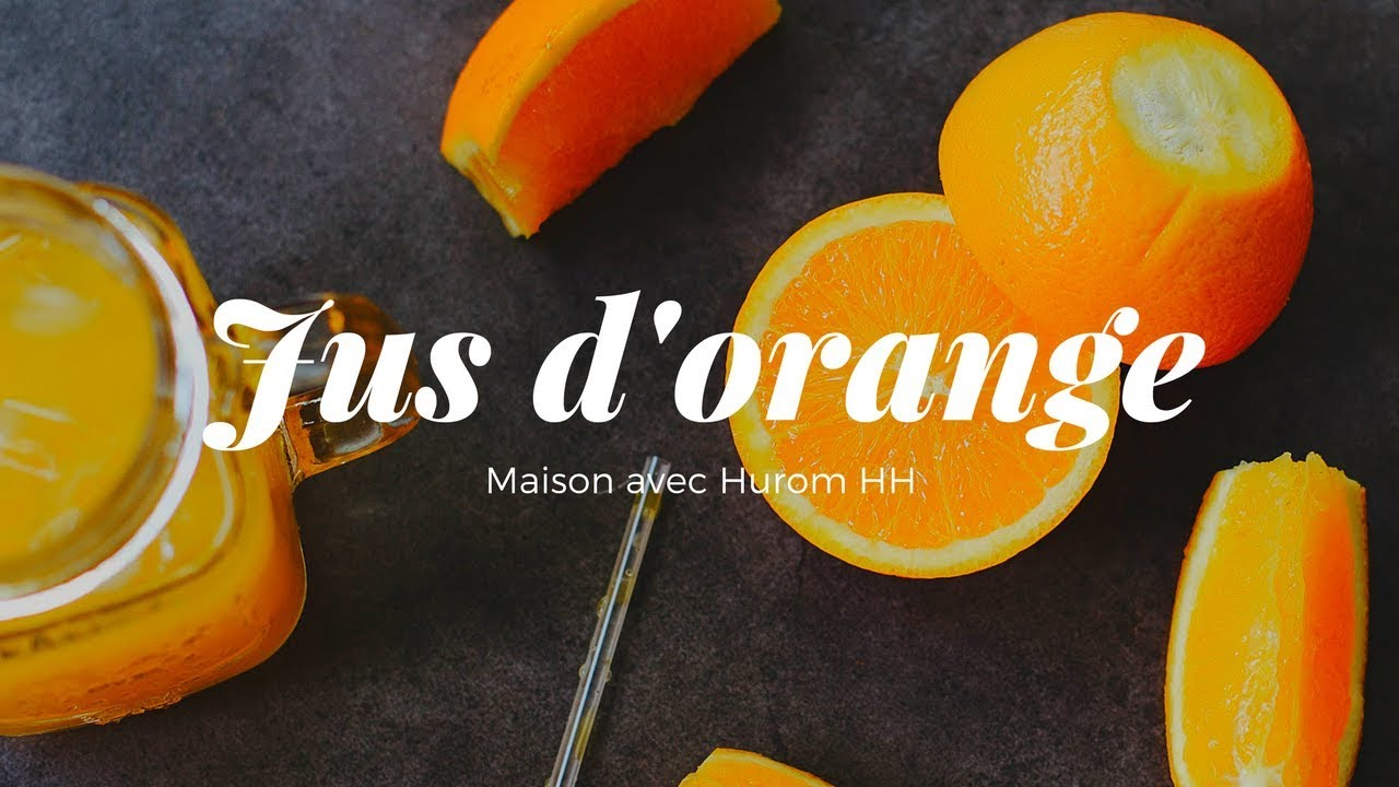 Jus D Orange Maison Avec L Extracteur De Jus Hurom Hh Youtube