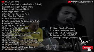 Felix Irwan - Lagu Pop Cover Terbaik // Felix Official // Tanpa Batas Waktu dst.........