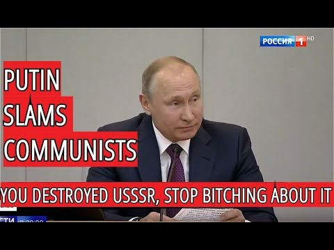 Putin Rubishes Communists: Stop Blaming Others, Soviet Union Ceased To Exist Under Your Leadership
