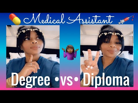 Medical Assisting: Degree Vs Diploma? Is One Better Than The Other?