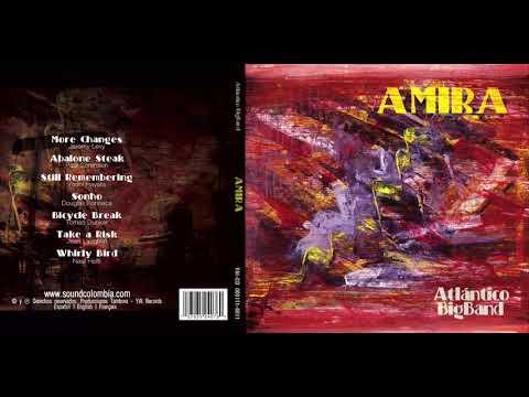 CD AMIRA, Sonho (Douglas Fonseca), Atlántico Big Band, Dirige Guillermo Carbó