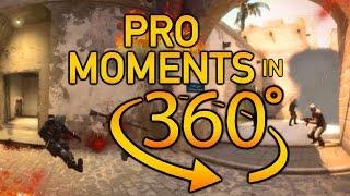 CS:GO - Best Pro Moments in 360°
