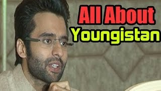 Youngistan : Jackky Bhagnani & Neha Sharma talk about the film