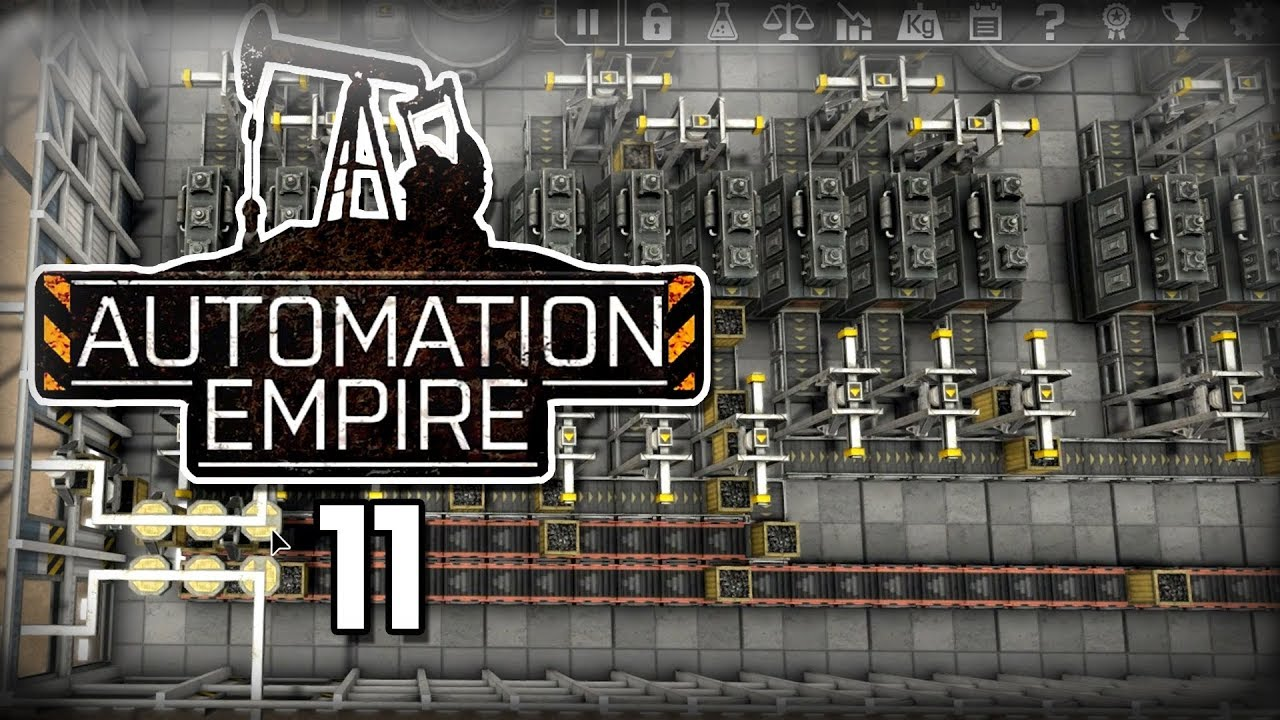 Automation Empire -  11 -
