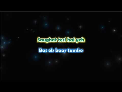 Bas Ek Baar - Karaoke with Lyrics
