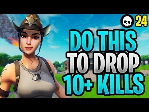 Do THIS To Drop 10+ Kills In Fortnite Season X! (Fortnite Season 10 Tips)