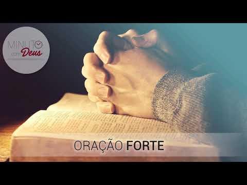 COMO SE FAZ UMA ORAÇÃO FORTE? - Minuto com Deus