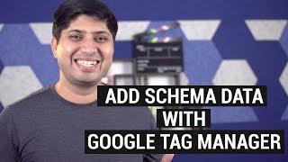 Add Schema Data With Google Tag Manager | गूगल टैग मैनेजर से स्कीमा डाटा जोड़ें