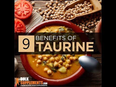 Taurine benefits What is Taurine Taurine Supplement Taurine Side Effects