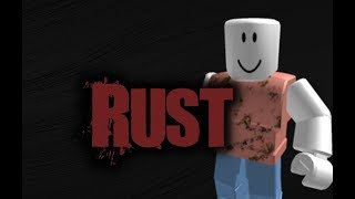 """Rust_010"" Roblox Creepypasta"