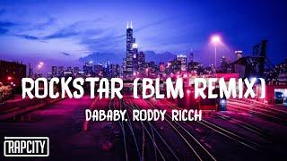 DaBaby - Rockstar (BLM Remix) ft. Roddy Ricch (Lyrics)