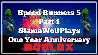 Daily Video Every 9:30a.m. GMT- 8:00 I Roblox Speed Runners 5 Part 1