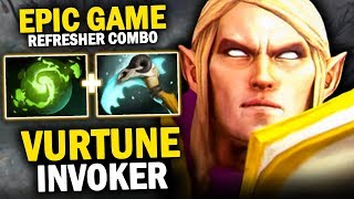 EPIC GAME!! VURTUNE INVOKER BEAUTIFUL COMBO SKILLS WITH REFRESHER ORB - DOTA 2 INVOKER 7.20C