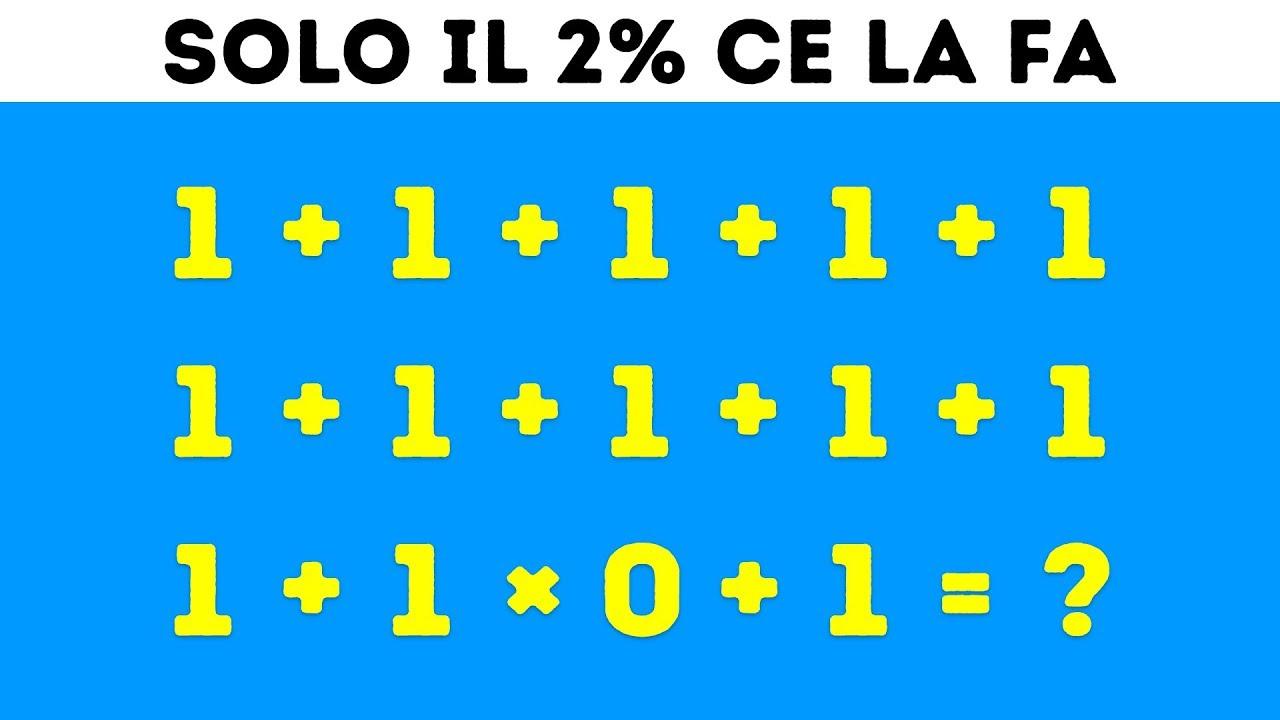 9 Indovinelli Matematici Che Lasceranno Anche I Tuoi Amici Più