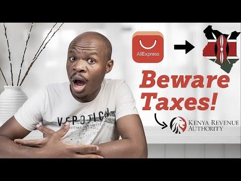 Shopping on Aliexpress & Shipping to Kenya: Beware Duties & Taxes!