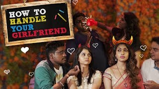 How To Handle Your Girlfriend | Put Chutney