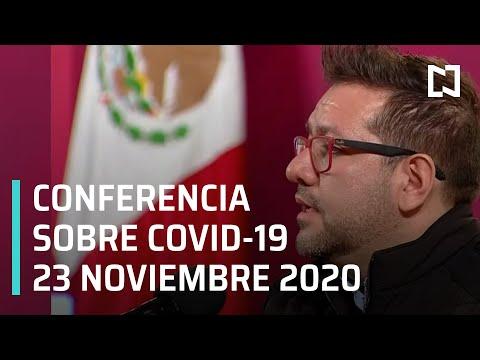 Conferencia Covid-19 en México - 23 noviembre 2020