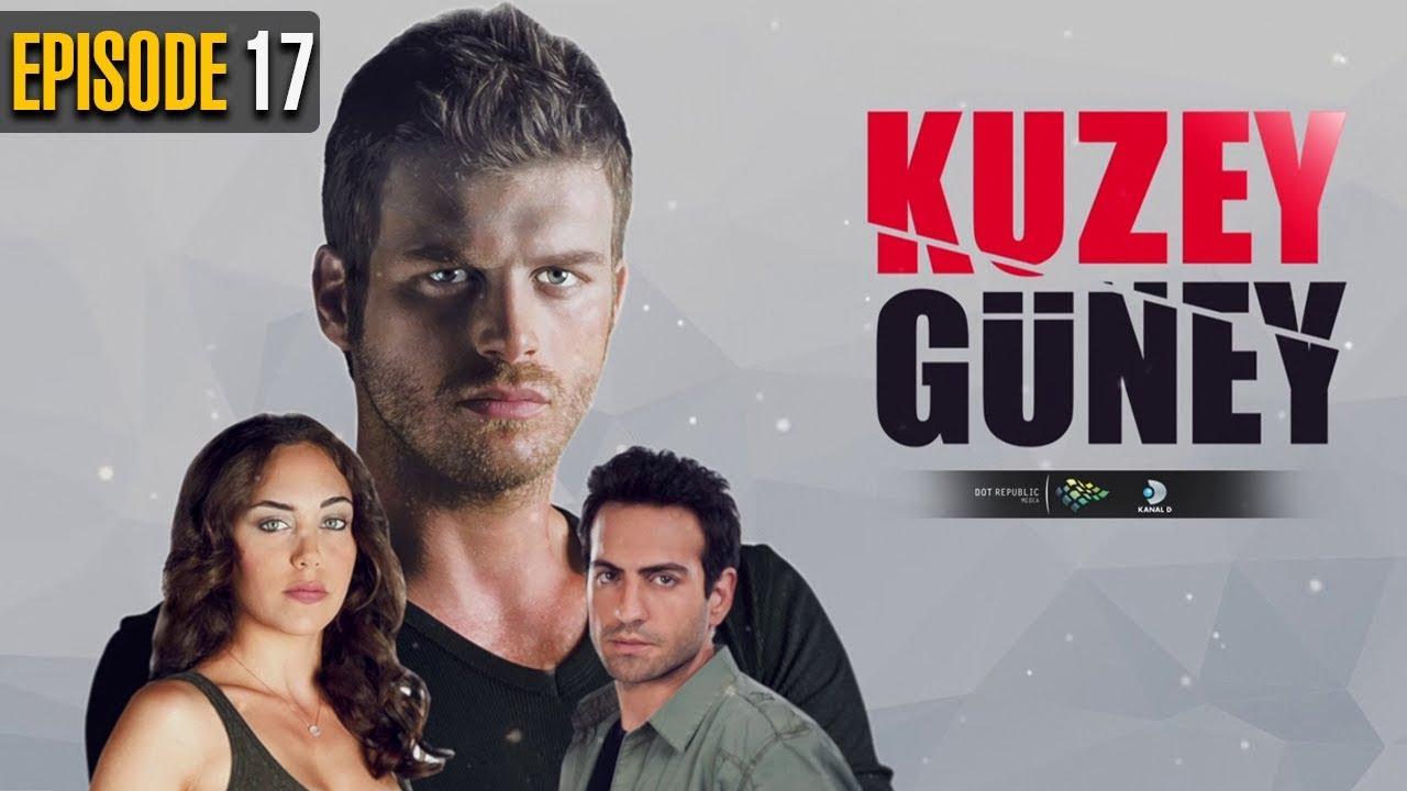 Download Kuzey Guney   Episode 17   Turkish Drama   Kıvanç Tatlıtuğ   Öykü Karayel   Dramas Central