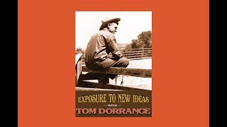 Exposure to New Ideas with Tom Dorrance