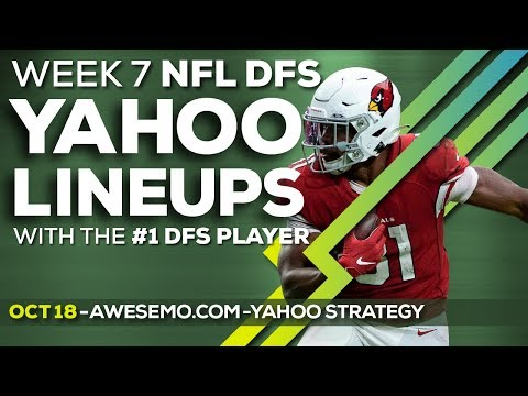 Yahoo NFL DFS Strategy - Week 7 - Fri 10/18 - Awesemo.com