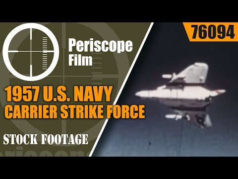 1957  U.S. NAVY AIRCRAFT CARRIER STRIKE FORCE MOVIE  REGULUS MISSILE  USS SARATOGA 76094