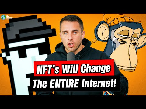 NFT's Will Change The ENTIRE Internet
