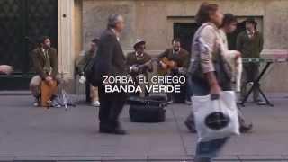 Zorba, el griego · Banda Verde