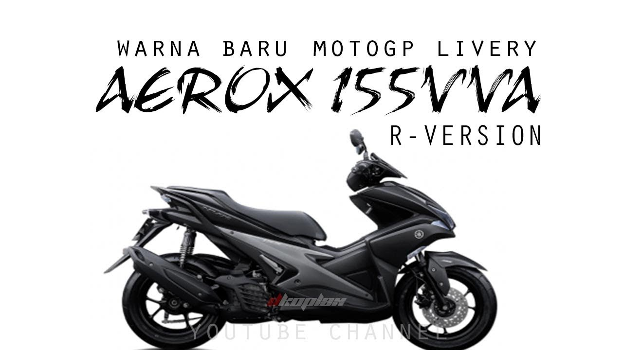 Harga Yamaha Aerox 155vva R Version Spesifikasi Review Bulan
