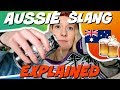 Australian Girl Explains Aussie Slang 2018