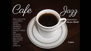CAFE JAZZ MUSICA AMBIENTAL AGRADABLE Y SUAVE EMPRESAS HOTELES RESTAURANTES CAFETERIAS EVENTOS