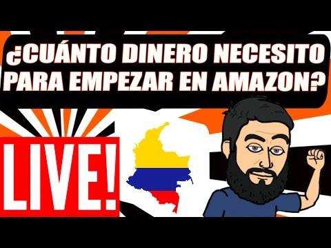 Cómo Vender En Amazon Desde Colombia -¿Cuánto Necesito Para Empezar? (LIVE)