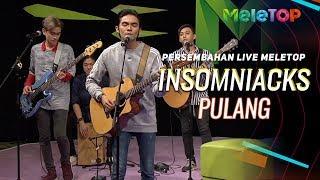 Cover images Insomniacks - Pulang | Persembahan Live MeleTOP | Nabil & Neelofa