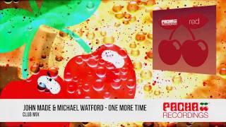 John Made & Michael Watford - One More Time (Club Mix)