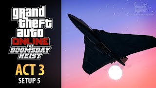 GTA Online: Doomsday Heist Act #3 - Setup: Air Defenses (Elite & Mastermind II)