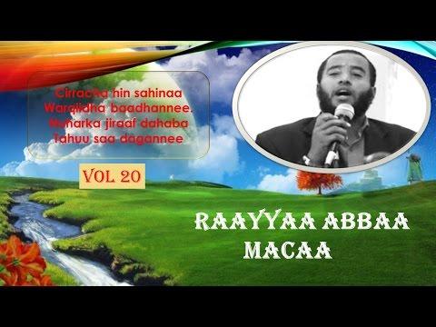 NASHIIDAA BAREEDDUU - RAAYYAA ABBAA MACAA. best nashida of Raya