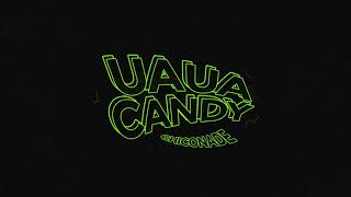 Chico Nade - Uaua Candy (prod. Pepporn The Vibe) -  Audio