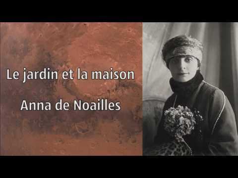 Le jardin et la maison, Anna de Noailles