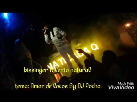Amor de locos kissinger Talento Natural Bg DJ Pocho