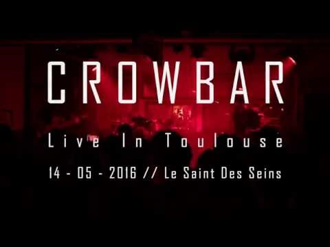 CROWBAR // Full Set HD Live In Toulouse
