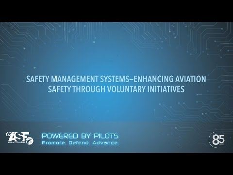 SAFETY MANAGEMENT SYSTEMS – ENHANCING AVIATION SAFETY THROUGH VOLUNTARY INITIATIVES