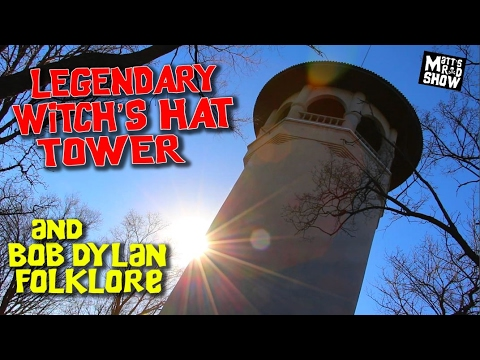 Legendary Witches Hat Tower - Bob Dylan Folklore - Matt's Rad Show