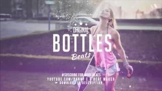 Bottles    Dope Trap X Beat instrumental Free