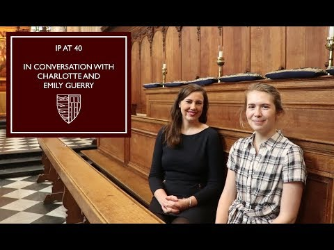 IP at 40: In Conversation with Emily and Charlotte Guerry